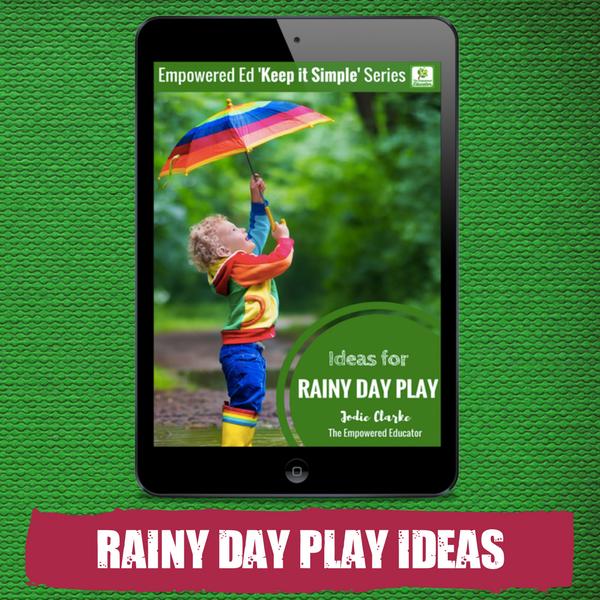 Rainy Day Play Ideas