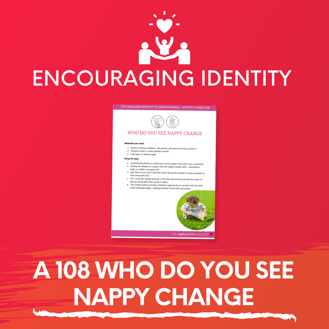 A 108 Who do you see Nappy Change