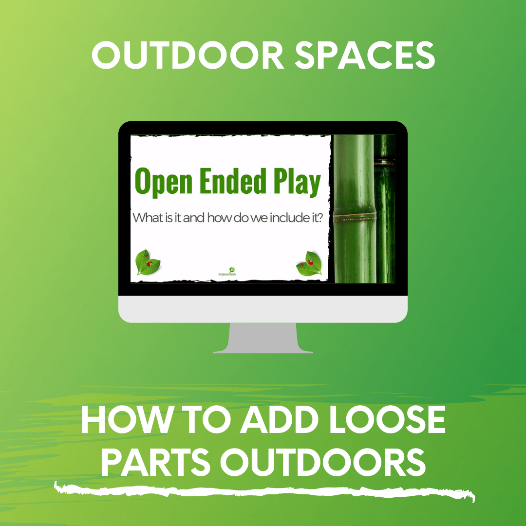 HOW TO ADD LOOSE PARTS OUTDOORS