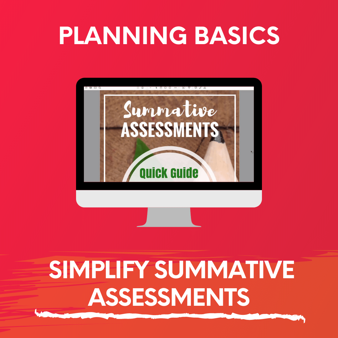HOW TO SIMPLIFY SUMMATIVE ASSESSMENTS