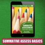 Summative Assessment Basics