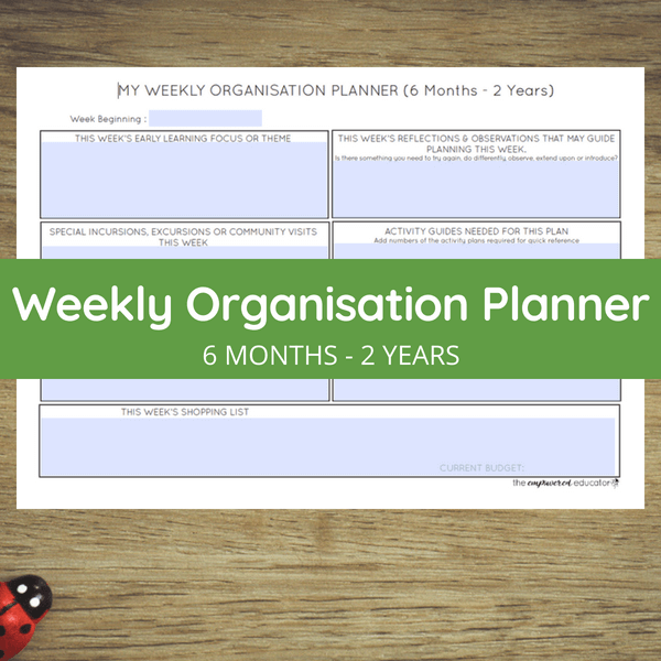 weekly organisation 6 months to 2 years